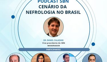 """Confira o novo podcast da SBN sobre o """"Cenário da Nefrologia no Brasil"""""""