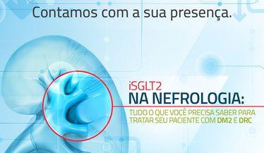 """Hoje às 19h00, não perca """"iSLGT2 na Nefrologia"""""""