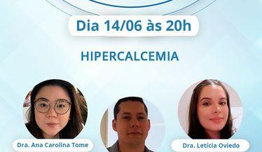 """Live Comitê Jovens Nefrologistas sobre """"Hipercalcemia"""""""