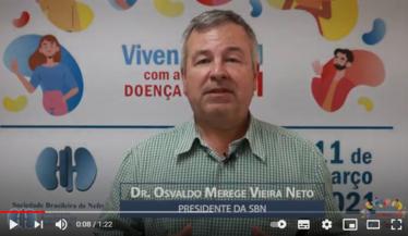 Dr. Osvaldo Merege Vieira Neto, presidente da SBN sobre o Dia Mundial do Rim