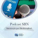 SBN #20: Intoxicação por Dietilenoglicol e Insuficiência renal aguda